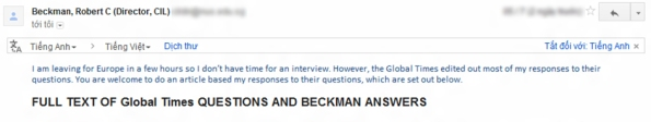 "Trích thư trả lời Báo Đất Việt của ông Robert C Beckmand: ...""However, the Global Times edited out most of my responses to their questions. You are welcome to do an article based my responses to their questions, which are set out below""."