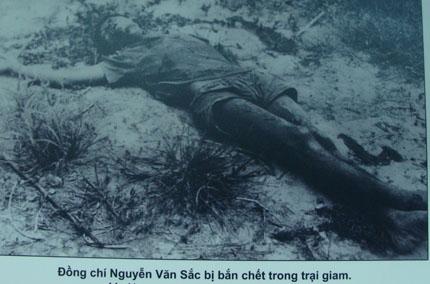 Đồng chí Nguyễn Văn Sắc bị bắn chết trong trại giam.