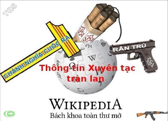 Hãy cẩn thận với Wikipedia tiếng Việt!!!! Các thế lực phản động đang triệt để lợi dụng internet để xuyên tạc và phá hoại tư tưởng